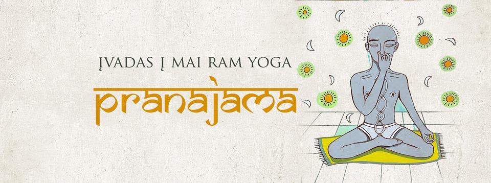 Mai Ram Yoga ivadas i pranajama